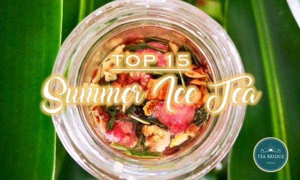 TOP 15 ☀ Summer Ice Tea ☀